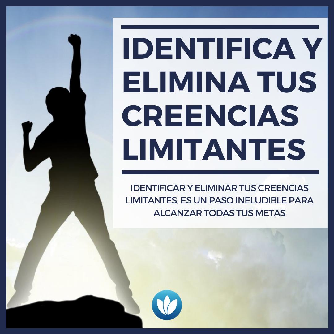 0-IDENTIFICA-Y-ELIMINA-TUS-CREENCIAS-LIMITANTES.png