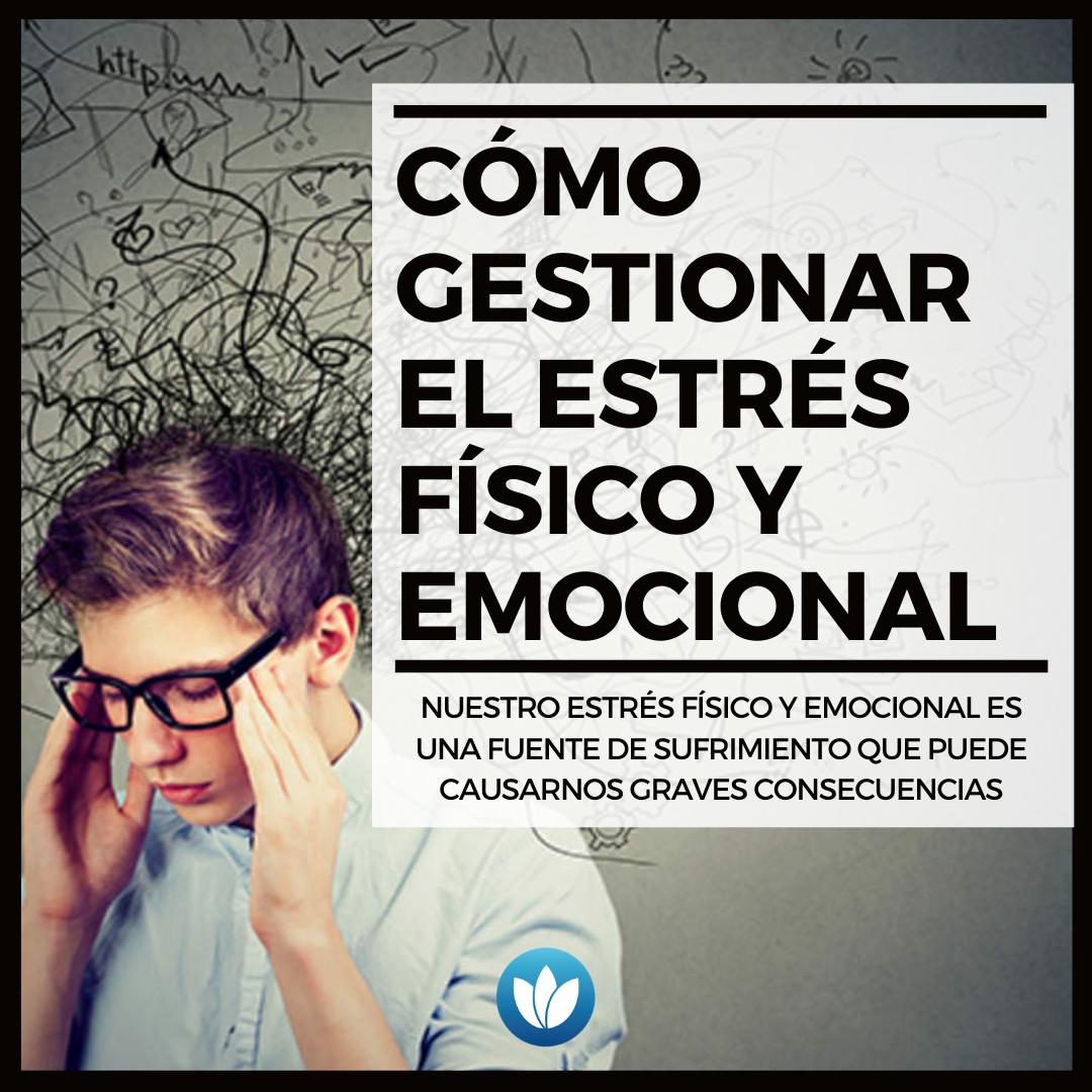 Cómo-gestionar-el-estrés-físico-y-emocional.png