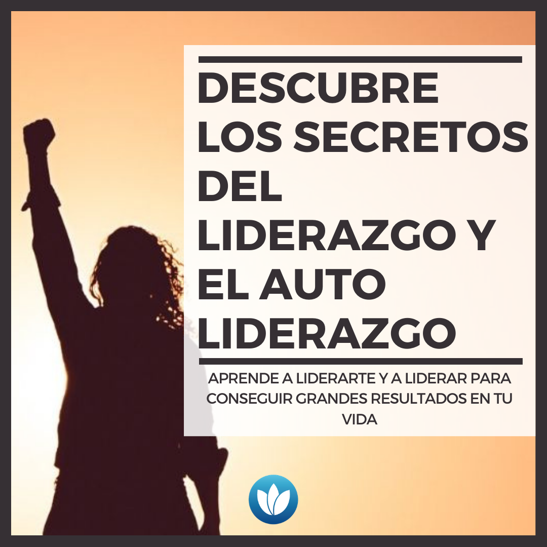 DESCUBRE-LAS-CLAVES-DEL-LIDERAZGO-Y-EL-AUTO-LIDERAZGO.png