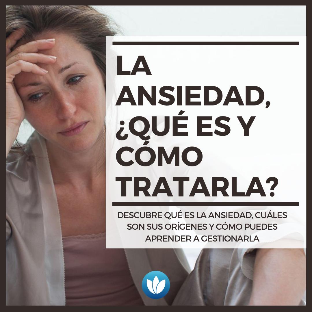 La-ansiedad-¿qué-es-y-cómo-tratarla_.png