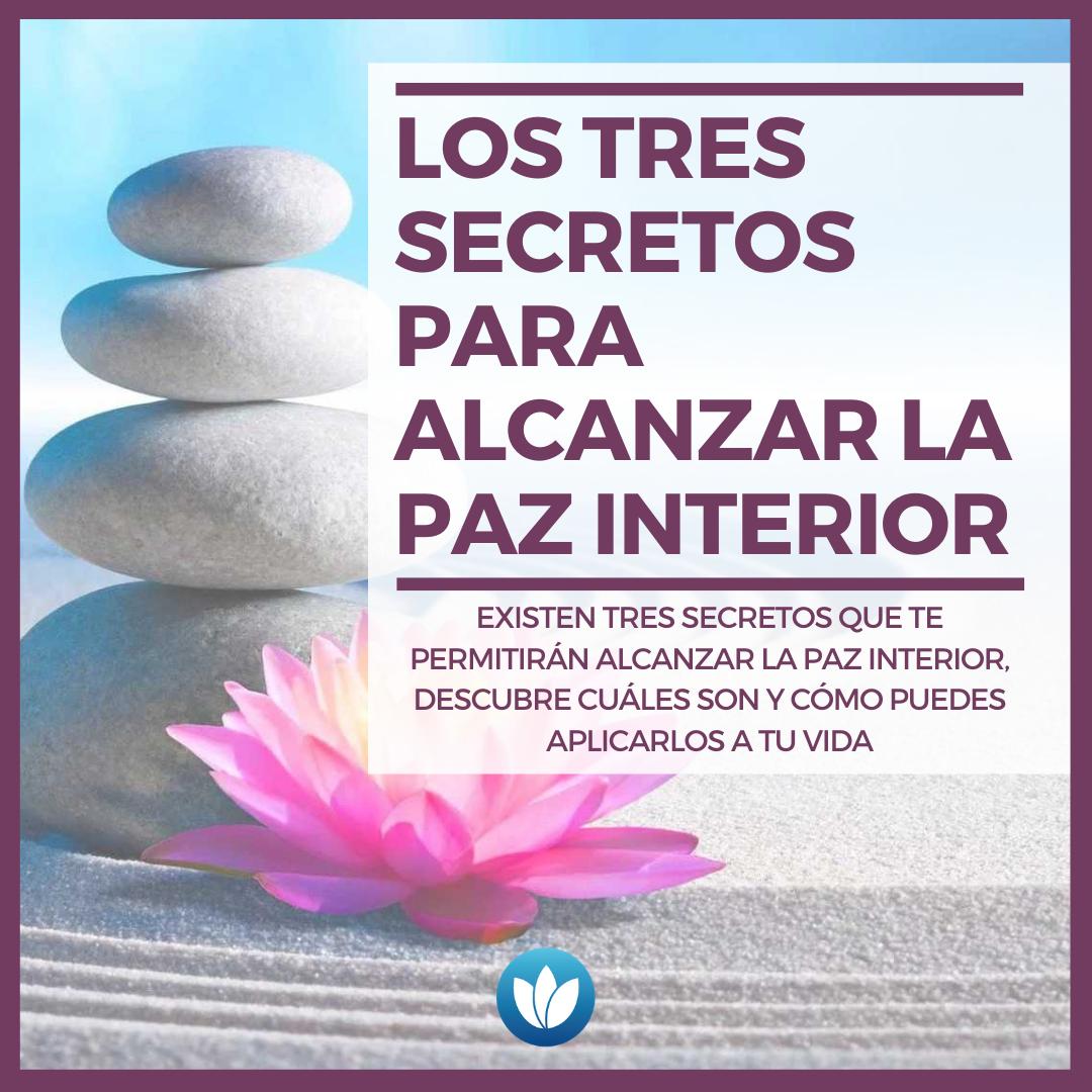 Los-tres-secretos-para-alcanzar-la-paz-interior.png