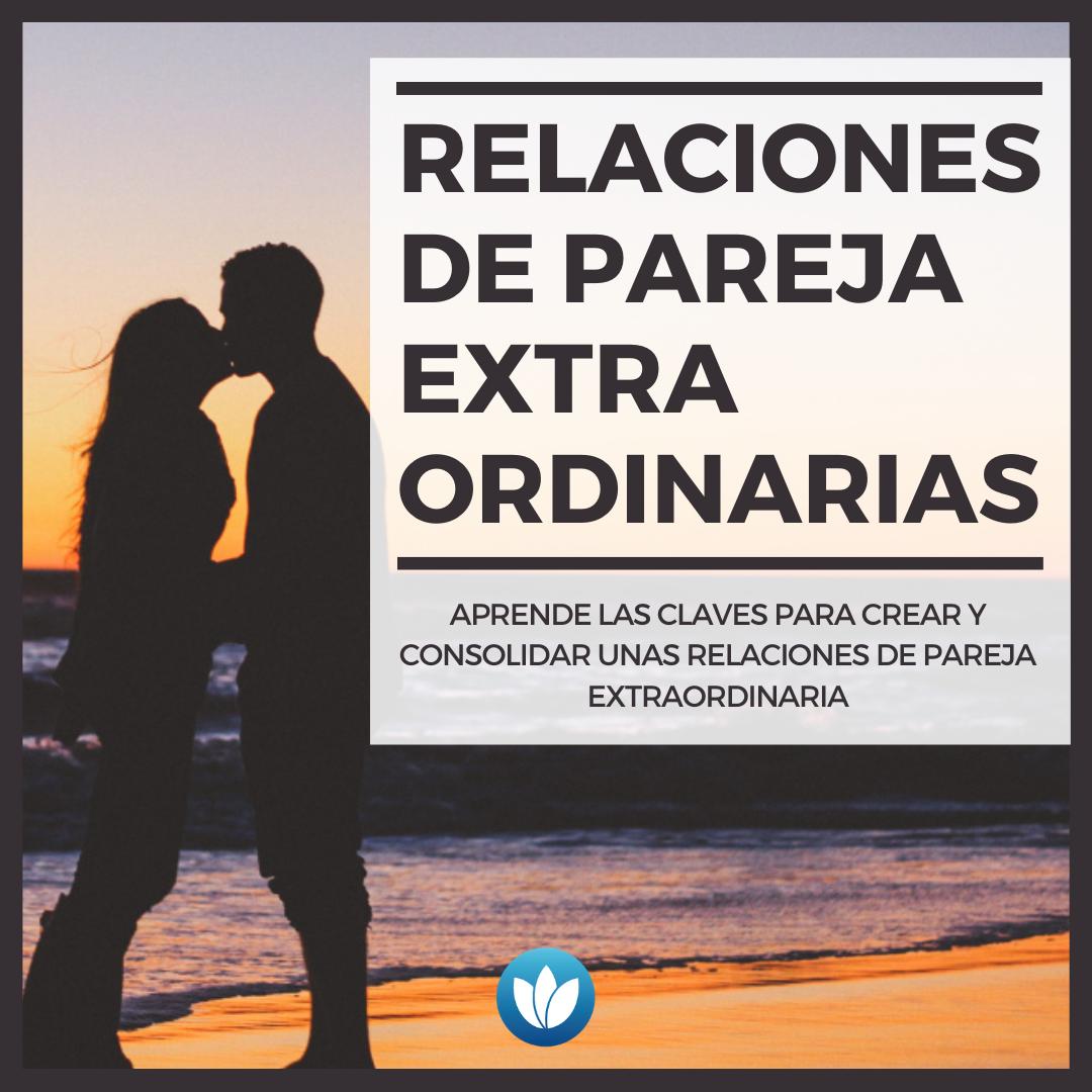 RELACIONES-DE-PAREJA-EXTRAORDINARIAS-1.png