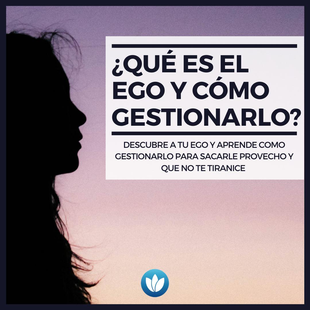 qué-es-el-ego-y-cómo-gestionarlo_.png
