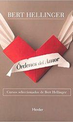 Libro | Los órdenes del amor | Berth Hellinguer